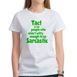 Tact vs Sarcasm Tee