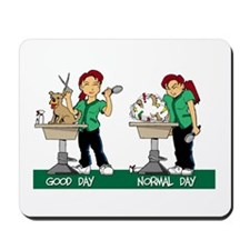 Dog Groomer's Life Mousepad