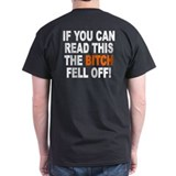 The Bitch Fell Off T-Shirt