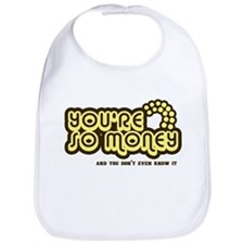 You're Money Baby Bib
