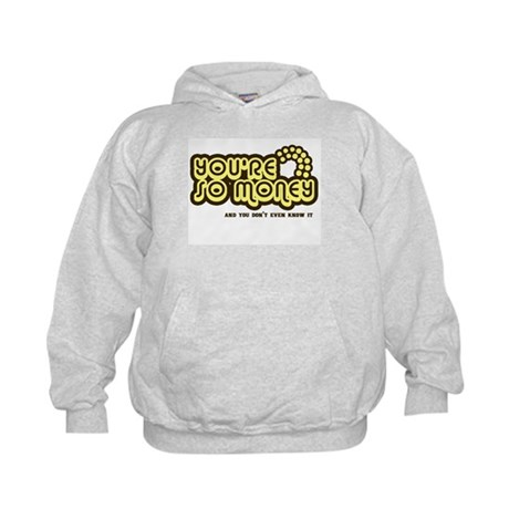 You're Money Baby Kids Hoodie