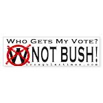 Not Bush Bumper Sticker