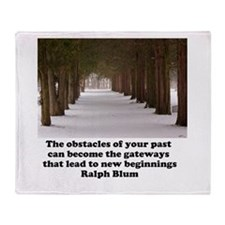 The obstacles of your past c Throw Blanket