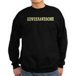 Keweenawesome! Sweatshirt (dark)
