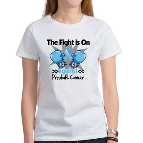 Fight is On Prostate Cancer Women's T-Shirt