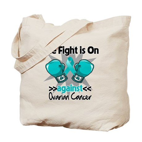 Fight is On Ovarian Cancer Tote Bag
