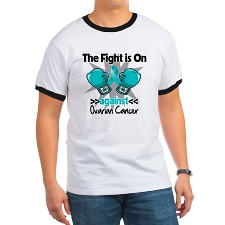 Fight is On Ovarian Cancer Ringer T