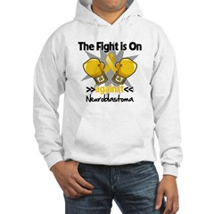 Fight is On Neuroblastoma Hooded Sweatshirt