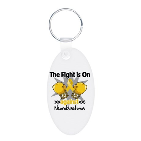 Fight is On Neuroblastoma Aluminum Oval Keychain