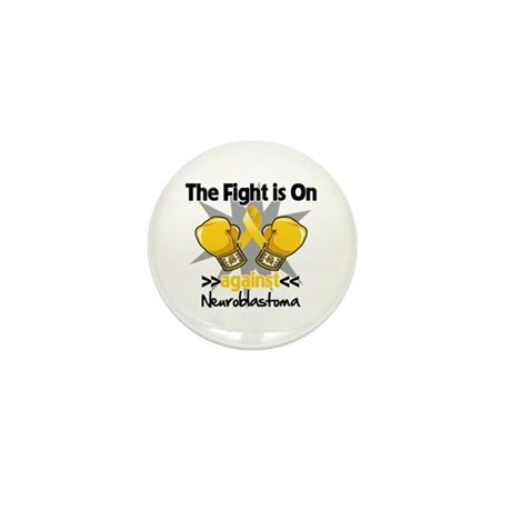 Fight is On Neuroblastoma Mini Button