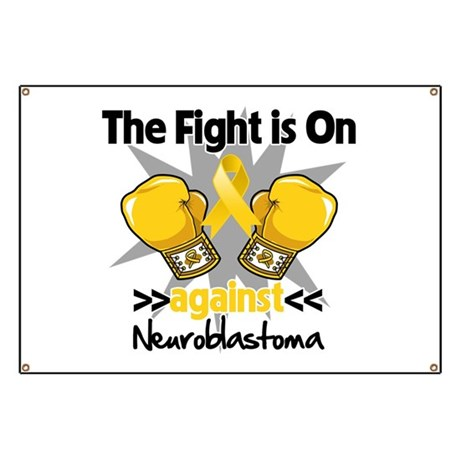 Fight is On Neuroblastoma Banner