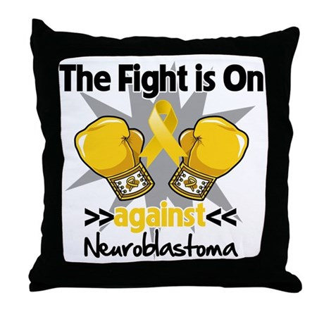Fight is On Neuroblastoma Throw Pillow