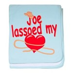 Joe Lassoed My Heart baby blanket