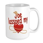 Joe Lassoed My Heart Large Mug