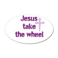 Jesus Take the Wheel 22x14 Oval Wall Peel