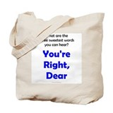 You're Right, Dear Tote Bag