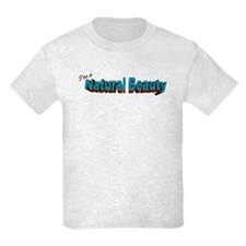 I'm A Natural Beauty T-Shirt