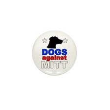 Dogs Against Mitt Romney 1 Mini Button (10 pack)
