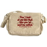 Don't Look At Me Messenger Bag