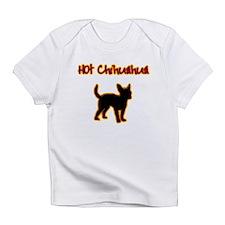 Hot Chihuahua Infant T-Shirt