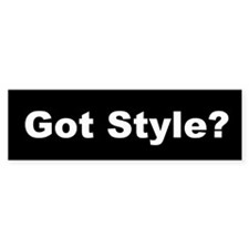Got Style Bumper Bumper Sticker