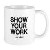 Show Your Work  Tasse