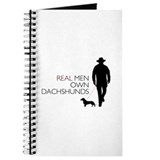 Real Men Own Dachshunds Journal