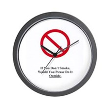 If You Don't Smoke Wall Clock