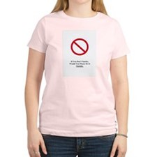 If You Don't Smoke Women's Pink T-Shirt