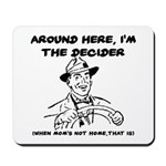 Dad The Decider Father's Day Mousepad