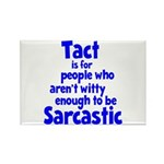 Tact vs Sarcasm Rectangle Magnet
