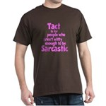 Tact vs Sarcasm Dark T-Shirt
