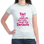 Tact vs Sarcasm Jr. Ringer T-Shirt