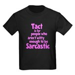 Tact vs Sarcasm Kids Dark T-Shirt
