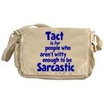 Tact vs Sarcasm Messenger Bag