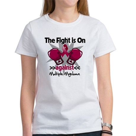 Fight Multiple Myeloma Women's T-Shirt
