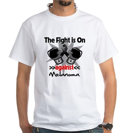 Fight is On Melanoma White T-Shirt