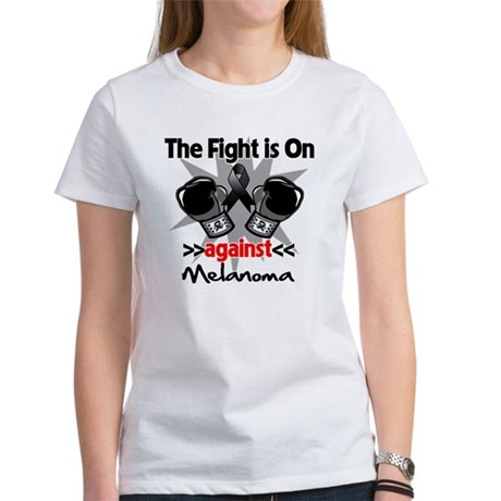 Fight is On Melanoma Women's T-Shirt