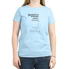 There's always a story Women's Light T-Shirt