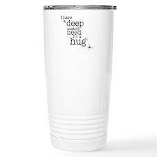 Need for a hug Stainless Steel Travel Mug