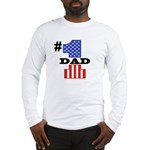 #1 Dad Long Sleeve T-Shirt