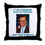 Wait a Minute Throw Pillow