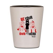 Be Your Own Hero Shot Glass