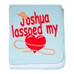 Joshua Lassoed My Heart baby blanket