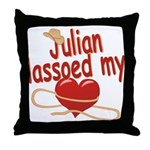 Julian Lassoed My Heart Throw Pillow