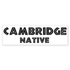 Cambridge Native Bumper Bumper Sticker