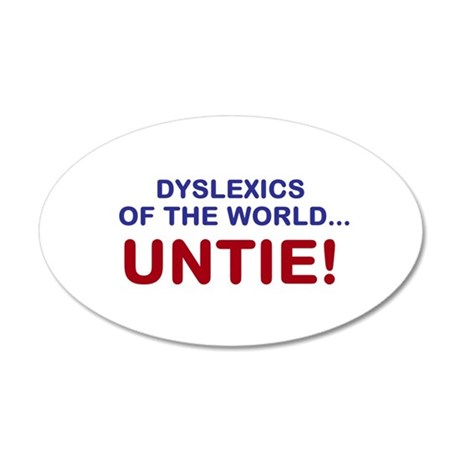 Dyslexics of the World 38.5 x 24.5 Oval Wall Peel