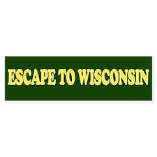 Escape to Wisconsin Bumper St Bumper Sticker