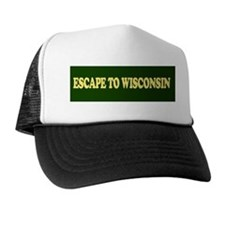 Escape to Wisconsin Bumper St Trucker Hat