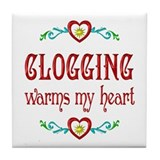Clogging Warms My Heart Tile Coaster